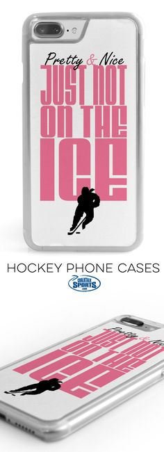 Pretty and nice, just not on the ICE! This is the perfect phone case for any hockey princess!