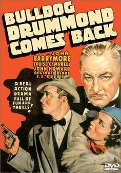 I LOVE Bulldog Drummond!!  ~M // Bulldog Drummond Comes Back (1937).