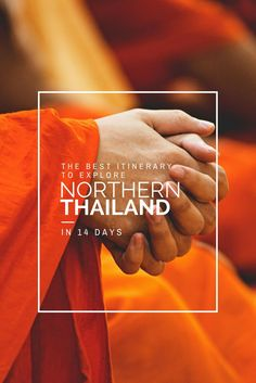 Culture, Mountains, Adventure - Here's your ultimate itinerary on how to spend 2 incredible weeks in Northern Thailand, from Bangkok over Chiang Mai & much much more!