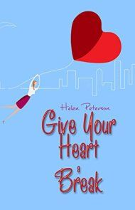 Give Your Heart A Break by Helen Peterson ebook deal