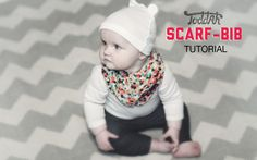 DIY Scarf-Bib tutorial for baby-- Seeing that Journi is still teething and drooling everywhere I will def try this!!!