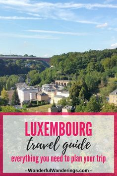 Traveling to Luxembourg? Check this extensive guide on things to do in Luxembourg including information on what food to have, what to wear in Luxembourg and places like Luembourg City, Vianden, and Mullerthal to plan your vacation  #ThingsToDoInLuxembourg #LuxembourgTravel #LuxembourgFood #LuxembourgCity
