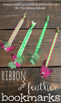 Ribbon and Feather Bookmarks - The Ribbon Retreat Blog