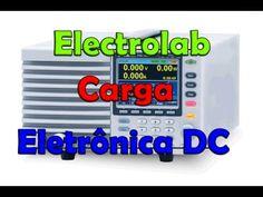 Carga Eletrônica DC - O que é, modelo básico, ensaios. - YouTube