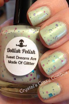 Dollish Polish - Sweet Dreams are made of Glitter!!