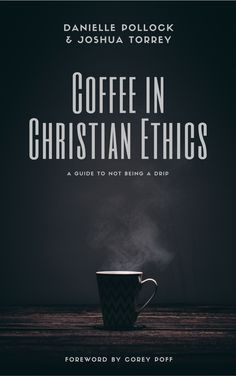 An Introduction to Coffee Ethics from Torrey Gazette.