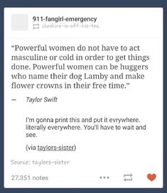 Quotes girl power taylor swift New Ideas Girl Quotes, Me Quotes, Girl Power Quotes, Funny Quotes, Faith In Humanity, Taylor Swift, Equality, Wise Words, Inspirational Quotes