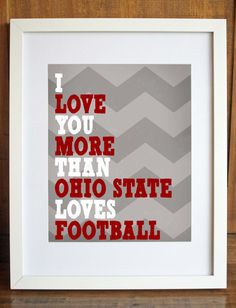 "I Love You More Than Football - 8""x10"" Printable Art on Etsy, $5.50"