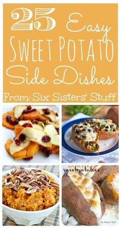 25 Easy Sweet Potato Side Dishes from Sixsistersstuff.com- So easy and so delicious! #sweetpotatoes #fall #sidedish by Lala63