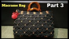 How to make Macrame Bag in professional way | PART 3