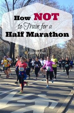 How NOT to Train for a Half Marathon. Training and running tips based on my lack of training for a half marathon - what worked in my favor (and the ONE part of training I made sure not to skip!)