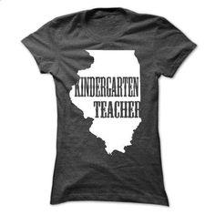 KINDERGARTEN TEACHER - IILINOIS - teeshirt dress #funny t shirts for men #polo sweatshirt