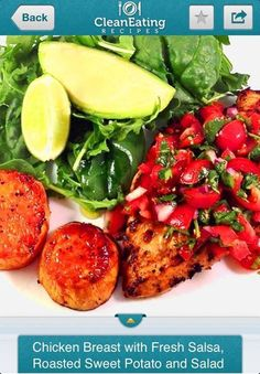 Clean Eating Recipes - Chicken breast with Fresh Salsa, Roasted Sweet ...
