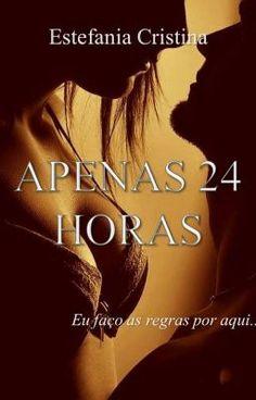 APENAS 24 HORAS - (PARTE 1- A FESTA) #wattpad #romance