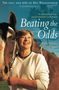 Beating the Odds: The Fall and Rise of Bev Buckingham Biographies BUCKINGHAM