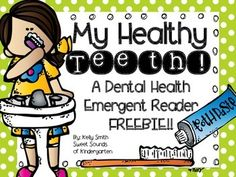 My Healthy Teeth! A Dental Health Emergent Reader FREEBIE! Health Adults Health For Kids Health Kindergarten Care Clean Teeth Care Display Care Routine Teeth Health, Healthy Teeth, Oral Health, Health Activities, Speech Activities, Teaching Resources, Health Unit, Kids Health, Health Book