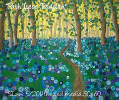 """""""Path Less Trodden"""" ,Mixed media and buttons, inspired by the beautiful bluebells growing in the woods nearby. 50x50cm"""