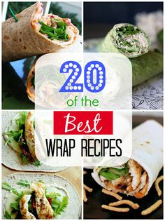 20 of the Best Wrap Recipes