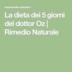La dieta dei 5 giorni del dottor Oz | Rimedio Naturale