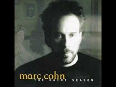 Artist: Marc Cohn Album: The Rainy Season Release date: May 1993 Label: Atlantic Records My purpose is only to disclose this material for fun and enterta. Folk Music, Music Mix, My Music, Marc Cohn, Down Song, Atlantic Records, Father Daughter Dance, Jazz Musicians, Rainy Season