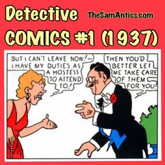 Detective Comics #1 (1937). My goodness, that is one ugly broad.