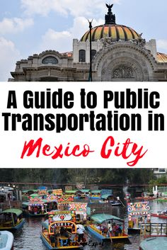 Transportation in Mexico City - how to get around on public transportation in Mexico City.