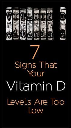 Seven Signs That Your Vitamin D Levels Are Too Low - Vitamin D Deficiency