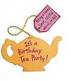 FamilyFun tea party ideas.  Also, use white paper sacks for goody bags but staple tag on so that it looks like a giant tea bag.