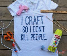 I craft so I don't kill my husband.