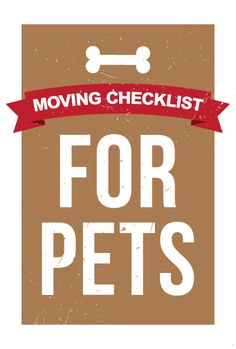 Moving checklist for your pets via @Rita Anderson blog   Repinned by www.movinghelpcenter.com Follow us on Facebook!