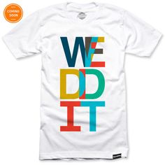 We Did It - Shop this T-Shirt at http://www.sixthbase.com/
