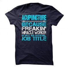 Awesome Tee For Acupuncture #tee #teeshirt. MORE INFO => https://www.sunfrog.com/No-Category/Awesome-Tee-For-Acupuncture-90078979-Guys.html?60505