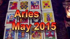 Aries May 2015 Intuitive Tarot & Astrology Reading