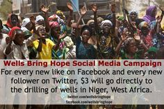Help Wells Bring Hope drill wells in Niger, West Africa by liking us on Facebook and following us on Twitter!