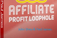 https://flic.kr/p/RPFWWs | Affiliate Profit Loophole Product | Affiliate Profit Loophole is a training course to share how John Shea & Paul James made $798.50 in commissions without leveraging an email list or paid traffic. Get or Try: infactreview.com/affiliate-profit-loophole-review/