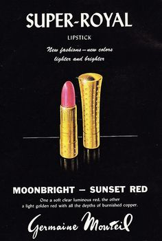 Super-Royal lipstick now with new fashions - new colours, light and brighter! #vintage #ad #lipstick #1950s #beauty