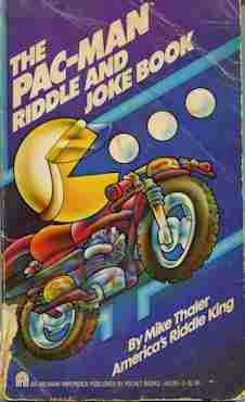 """The Pac-Man Riddle and Joke Book (Pocket Books, 1982)  by Mike Thaler The Golden Age Arcade Historian: A """"Literary"""" History of the Golden Age of Video Games - Golden Age Video Game Books Part 2"""