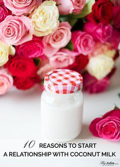 10 Reasons to Use Coconut Milk   ByJulia.com.au ~ Live Beautifully