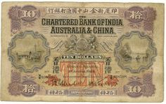 10 dollars banknote of 1929, issued by the Chartered Bank of India, Australia and China.  Obverse: Bridge, pagoda, arms, junk between rock formations. Reverse: Bank building. Printed by Waterlow and Sons Limited, London England.