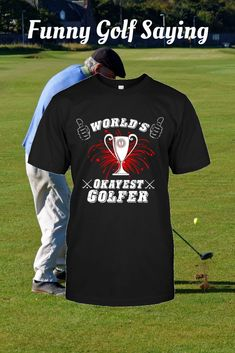 New funny happy birthday quotes for men humor so true 31 Ideas Golf Quotes, Men Quotes, Funny Quotes, Golf Sayings, Funny Memes, Funny Golf Shirts, Cool Shirts, Happy Birthday Quotes, Humor Birthday