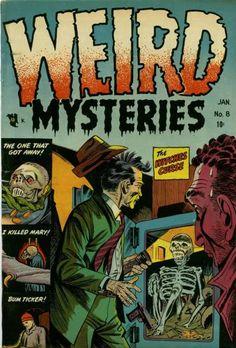 Comic Book Cover For Weird Mysteries Creepy Comics, Sci Fi Comics, Horror Comics, Comic Book Plus, Comic Book Covers, Comic Books, Horror Tale, Classic Comics, Vintage Comics