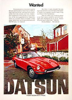 1972 Datsun 240-Z original vintage advertisement. Features a 2.4 liter overhead cam engine, front disc brakes, independent suspension, tinted glass, radial tires, reclining bucket seats, am/fm radio and more. The original Z Car. From Nissan with pride.