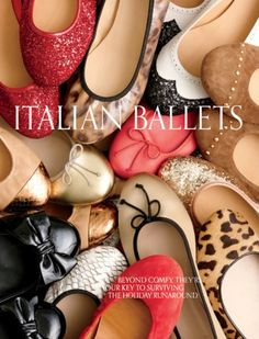 Nothing like a fabulous, well made, Italian ballet flats. I absolutely fancy them.