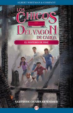 El misterio de Mike, de Los chicos del vagón de carga. The Boxcar Children's Series, de Gertrude C. Warner.