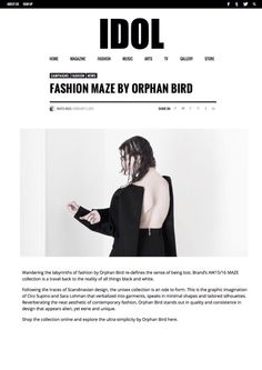 Featured on Idol magazine, thank you for the great review.       http://www.idolmag.co.uk/fashion/fashion-maze-by-orphan-bird/