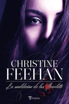 La maldición de los Scarletti // Christine Feehan // Titania Luna Azul (Ediciones Urano)