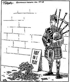 Comic - Bagpipes: pay or I play. Music Jokes, Music Humor, Funny Cartoons, Funny Comics, Funny Humor, Ritter Sport, Band Nerd, Men In Kilts, Friday Humor