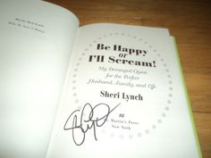 Be Happy Or I'll Scream Sheri Lynch Signed Self-help for Married Women - http://books.goshoppins.com/self-help/be-happy-or-ill-scream-sheri-lynch-signed-self-help-for-married-women/