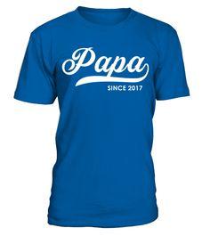 Papa since 2017 T Shirt