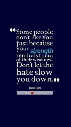 Quote about strength and weakness